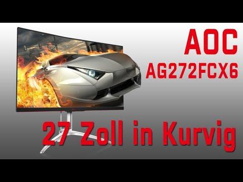 Ausgepackt und Ausprobiert - AOC AG272FCX6 - 27 Zoll in Curved - DE/GER